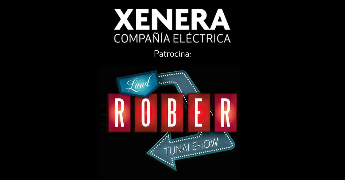 XENERA Compañía Eléctrica patrocina Land Rober Tunai Show