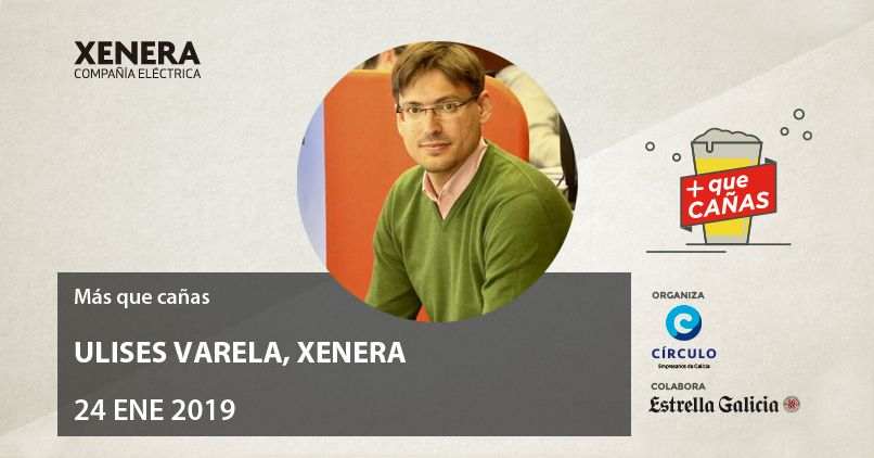 Ulises Varela, administrador de XENERA, en Más que cañas