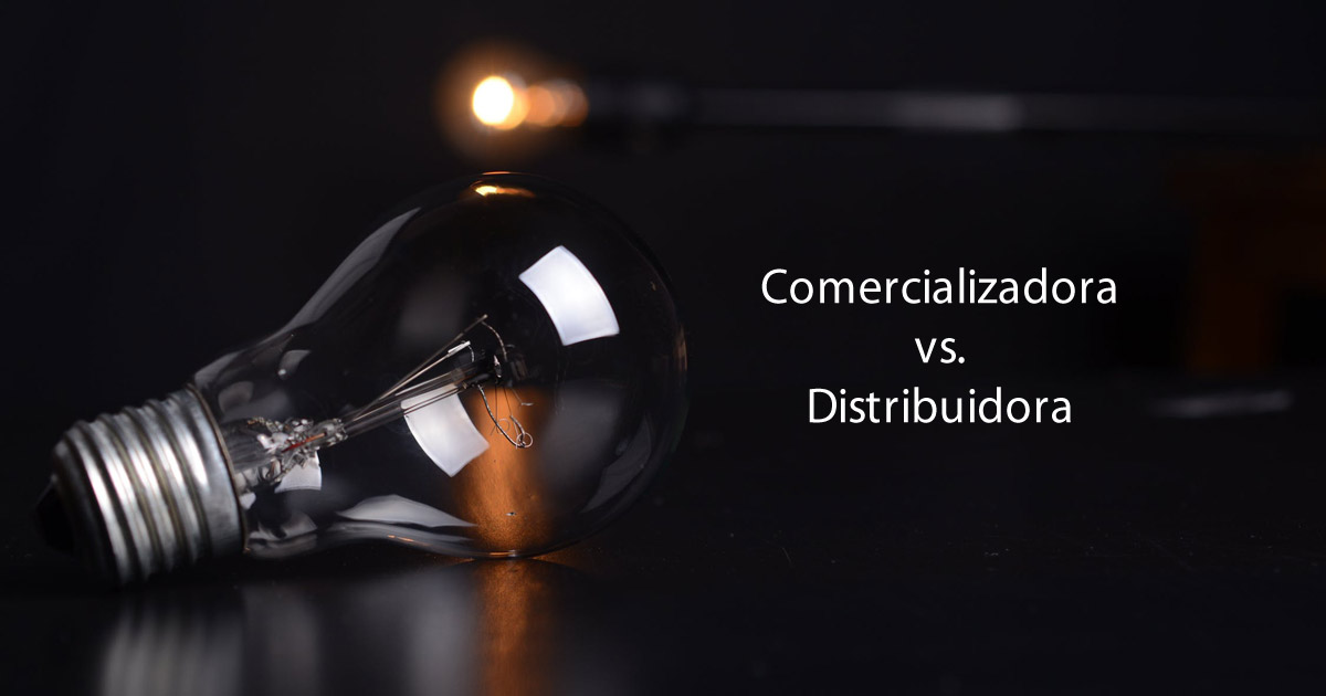 Comercializadoras vs. distribuidoras de luz