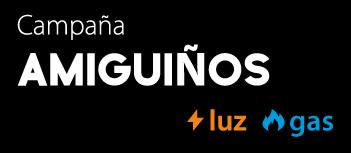 Campaña AMIGUIÑOS Xenera luz y gas